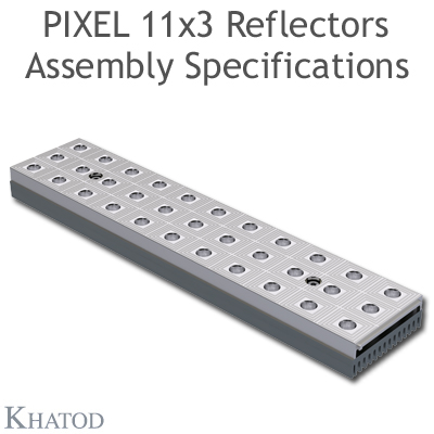 Assembly Specification PIXEL 11x3 Reflectors, Box-Shape