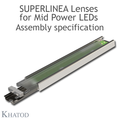 Assembly Specification SuperLinea Lenses for Mid Power LEDs